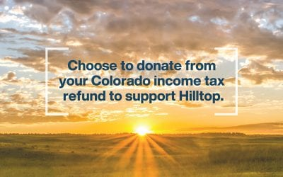 Support Hilltop with your Colorado Tax Refund